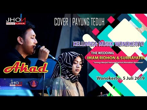 AKAD - PAYUNG TEDUH (keluarga Musik Wonokerto - COVER) WEDDING IMAM DAN SURHAYATIN MIANKS