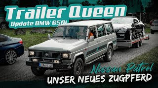 Trailer Queen: Der Nissan Patrol schafft alles !  Wir holen den 650i Motorschaden | Kundenstory |