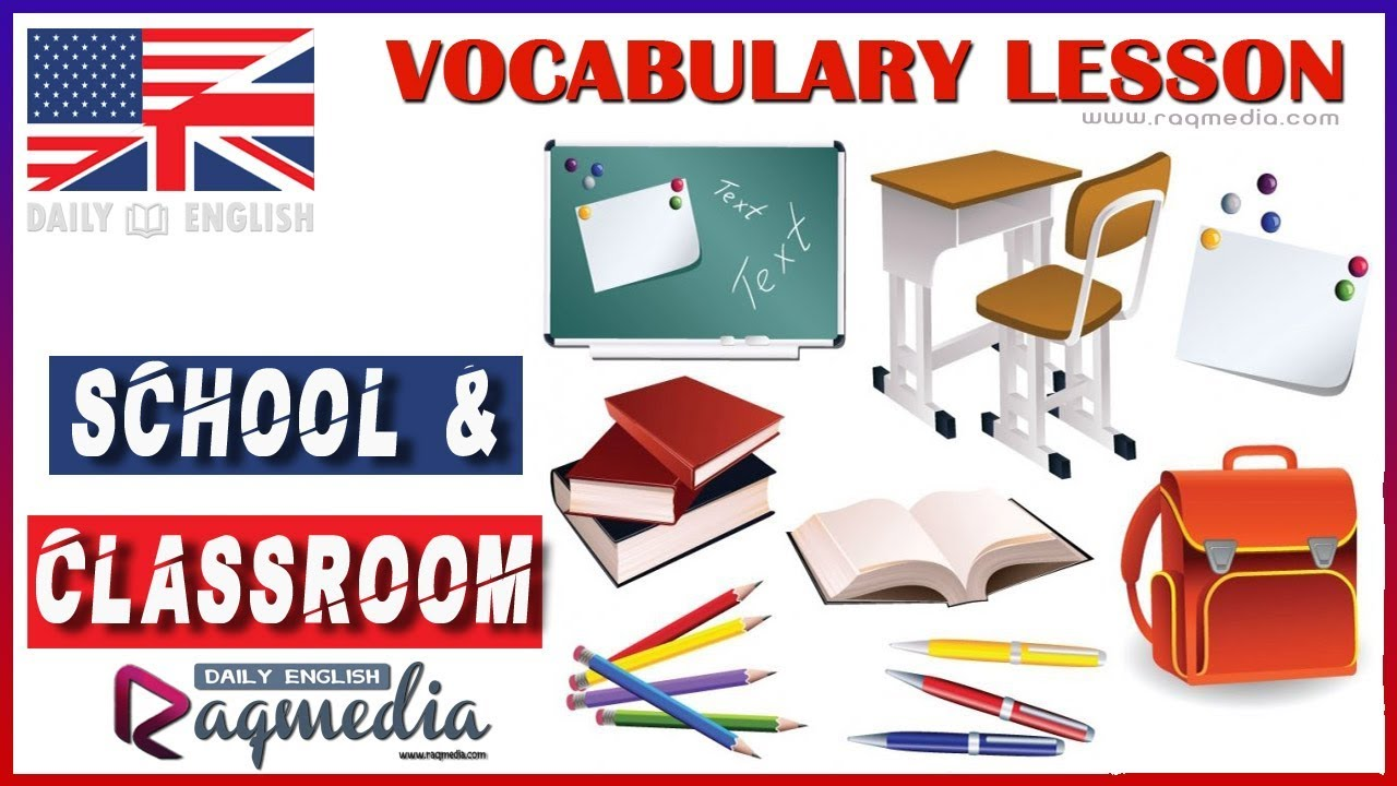 School Vocabulary - My Classroom Vocabulary