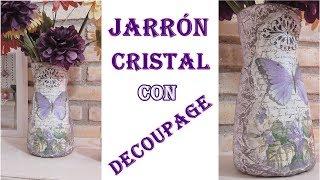 Como decorar un Jarrón de cristal con decoupage. Manualidad fácil