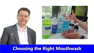 Choosing the Right Mouthwash for You