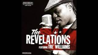 "Revelations Feat. Tre' Williams ""Cheatin'/Secret Lovers"""