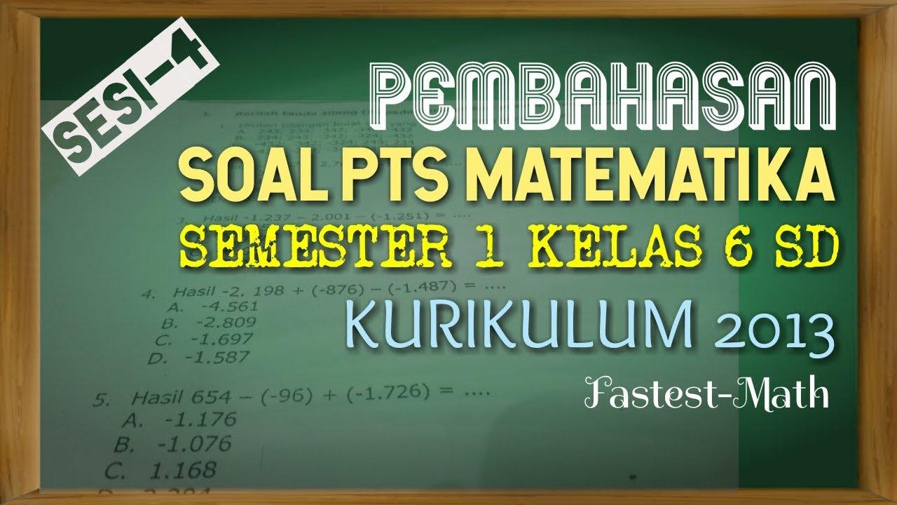 Pembahasan Soal Pts Uts Matematika Kelas 6 Semester 1 Kurikulum 2013 Sesi 4 By Fastest Math