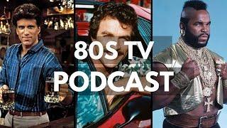 80s TV - Pop Culture Philosophers Podcast #21