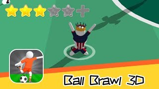Ball Brawl 3D - Panteon - Walkthrough Super Alternative Recommend index three stars