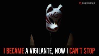 ''I Became a Vigilante, Now I Can't Stop: Jordan'' | EPISODE 5/7 [EXCLUSIVE NEW SERIES]