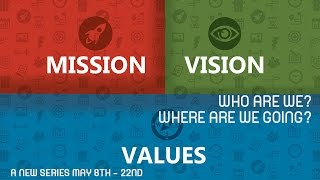Mission Vision Values TEASER