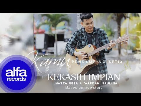 Natta Reza - Kekasih Impian [Official Video Lirik]