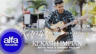 Download Natta Reza - Kekasih Impian [Official Video Lirik]