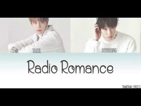 Radio Romance - Doyoung X Taeil (NCT) Lyrics [Han,Rom,Eng]