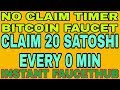 NO CLAIM TIMER BITCOIN FAUCET || CLAIM 20 SATOSHI EVERY 0 MIN || INSTANT FAUCETHUB