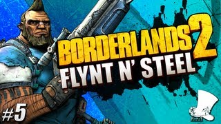 """Borderlands 2 - #5 """"Flynt n"""