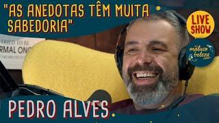 Pedro Alves - Humorista - MALUCO BELEZA LIVESHOW