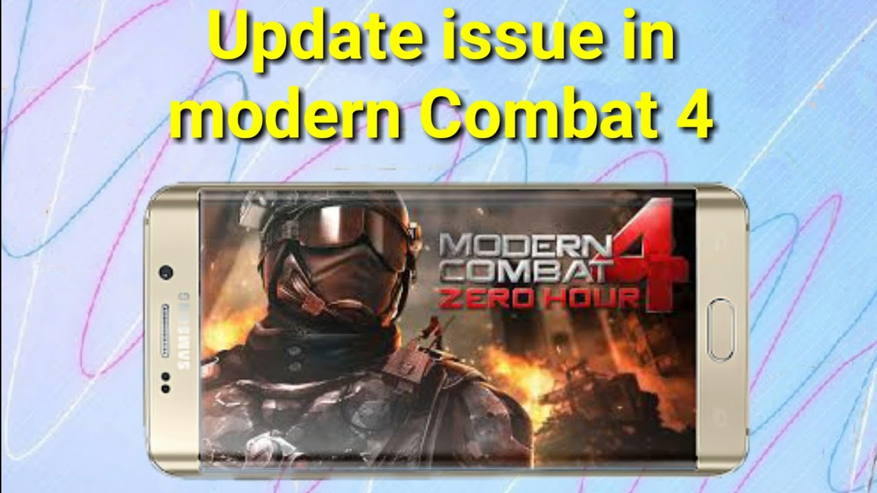 Modern Combat 4 Update Issue In Naught And Oreo 2018 !!!
