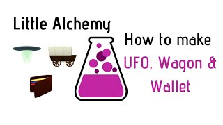 Little Alchemy-How To Make Ufo…