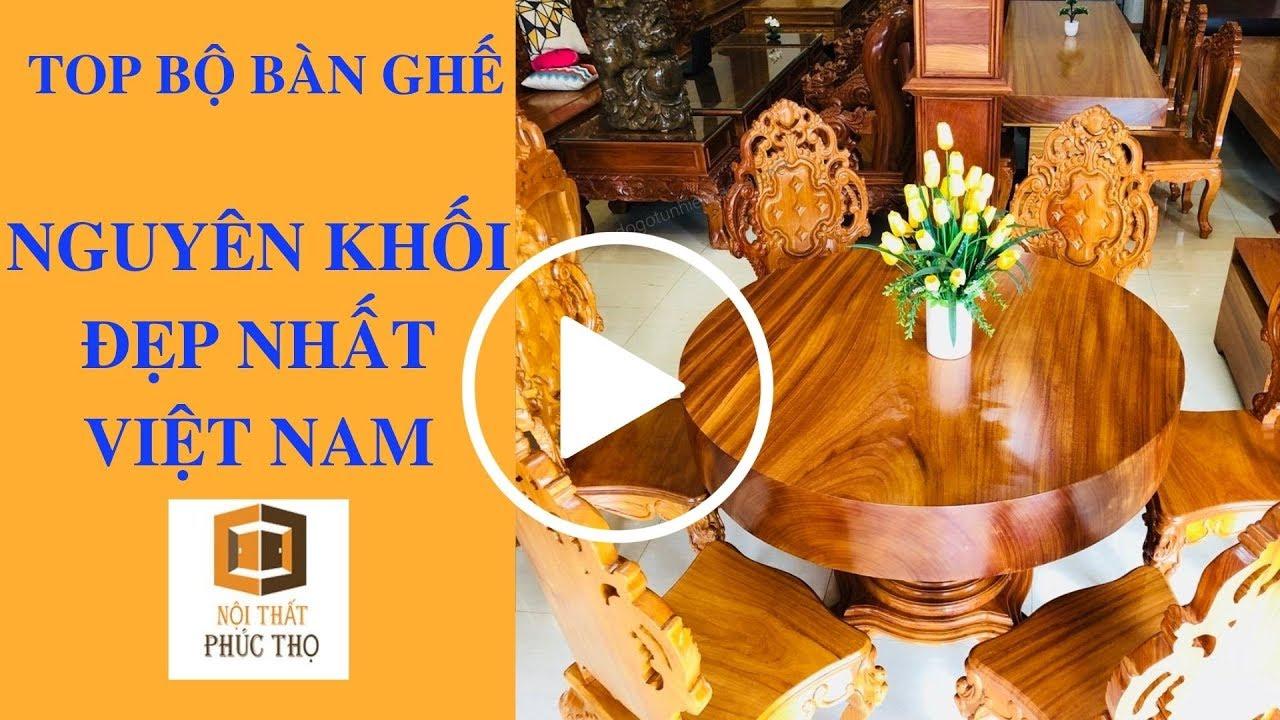 Top những bộ bàn ghế nguyên khối đẹp nhất Việt Nam