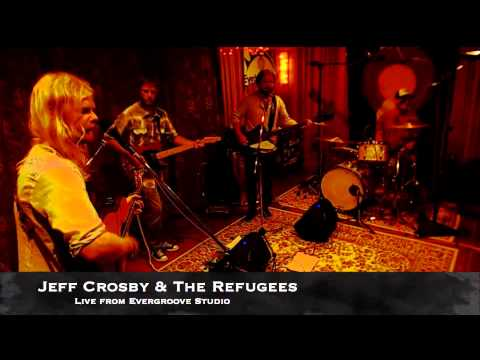 Jeff Crosby & The Refugees LIVE at Mountain Size Presents 07/15/2014