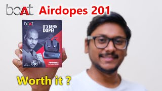 boAt Airdopes 201 Review | Dope Sound with Punchy BASS !!