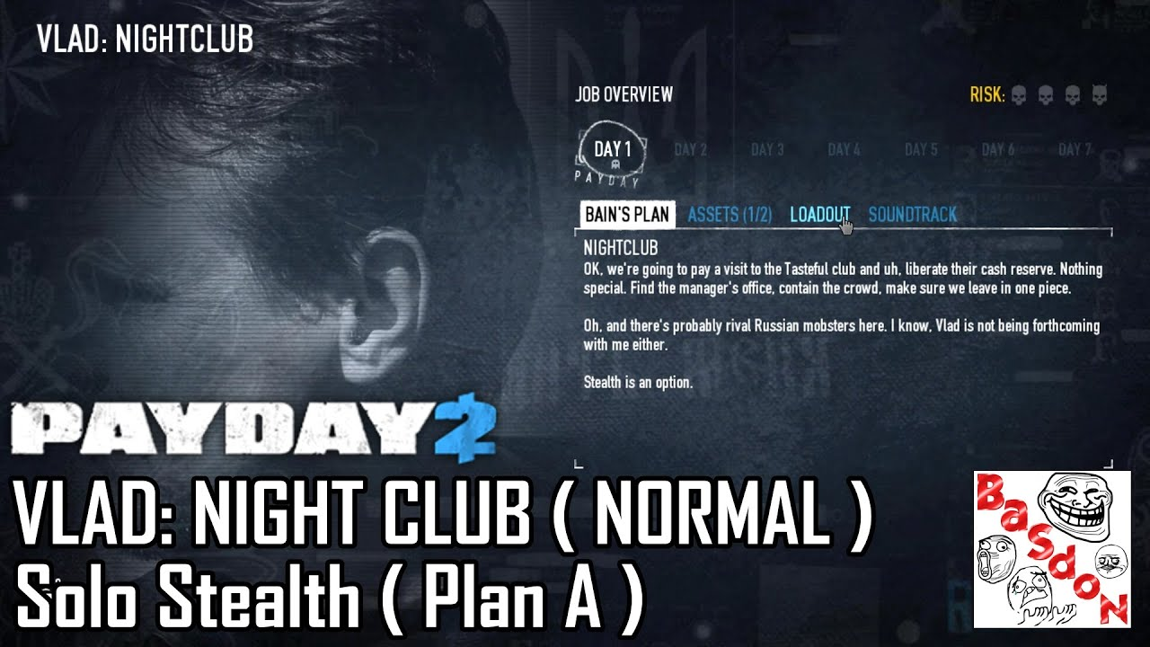 payday2 vladnight club normal solo stealth plan a
