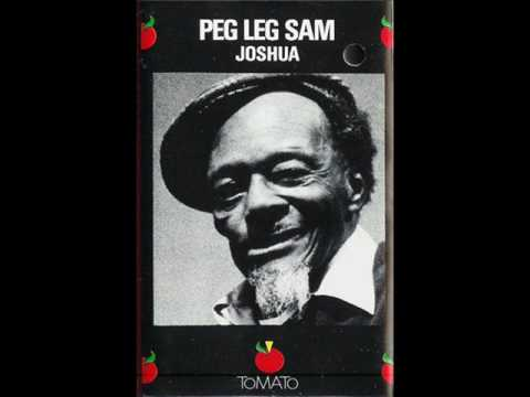 Peg Leg Sam w/ Louisiana Red Joshua Fit The Battle Of Jericho (1975)