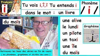 Son du phonème /i/ et écriture du graphème (i, ï, î) : Français cp ce1 # 6