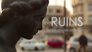 Ruins Documentary Official Trailer [HD]