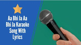 aa bhi ja karaoke song with lyrics karafun