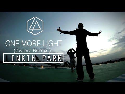 Download One More Light ( zwierz remix ) - LINKIN PARK   Tribute to Chester Bennington