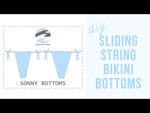 DIY Sliding String Bikini Bottoms | Sonny Bottoms | Katie Fredrickson
