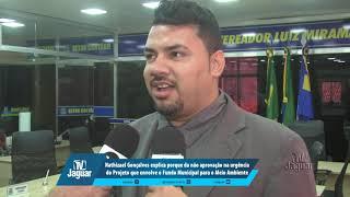 Nathizael Gonçalves explica porque da não aprovação na urgência do Projeto que envolve o Fundo Municipal