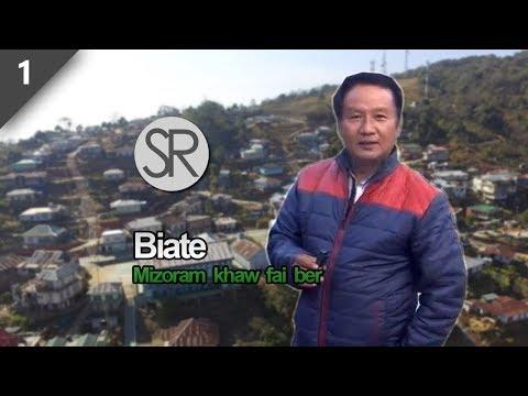 SR : Mizoram Khaw Fai Ber Biate | Part 1 [09.02.2018]