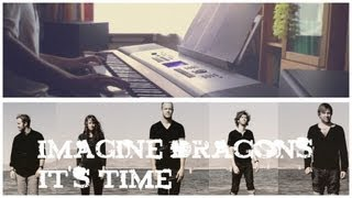 Imagine Dragons: It's Time - on piano   LEOUD