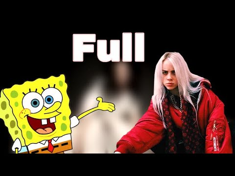 Bad Guy Spongebob Remix [Full]
