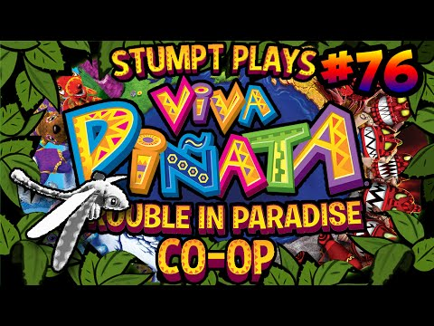 Viva Pinata: Trouble in Paradise - #76 - Why Won't You Love Us!