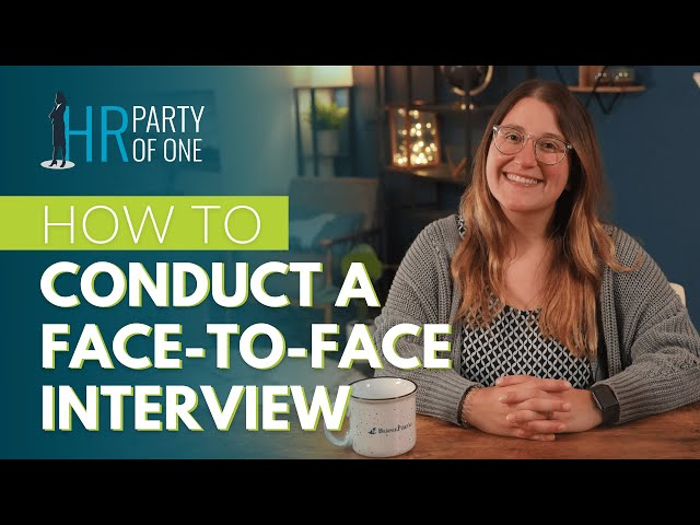 How to Conduct a Face to Face Interview Tutorial