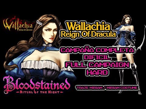 Wallachia: Reign of Dracula - BloodStained - Campaña Completa - DIFICIL - Full Campaign HARD  [PC]