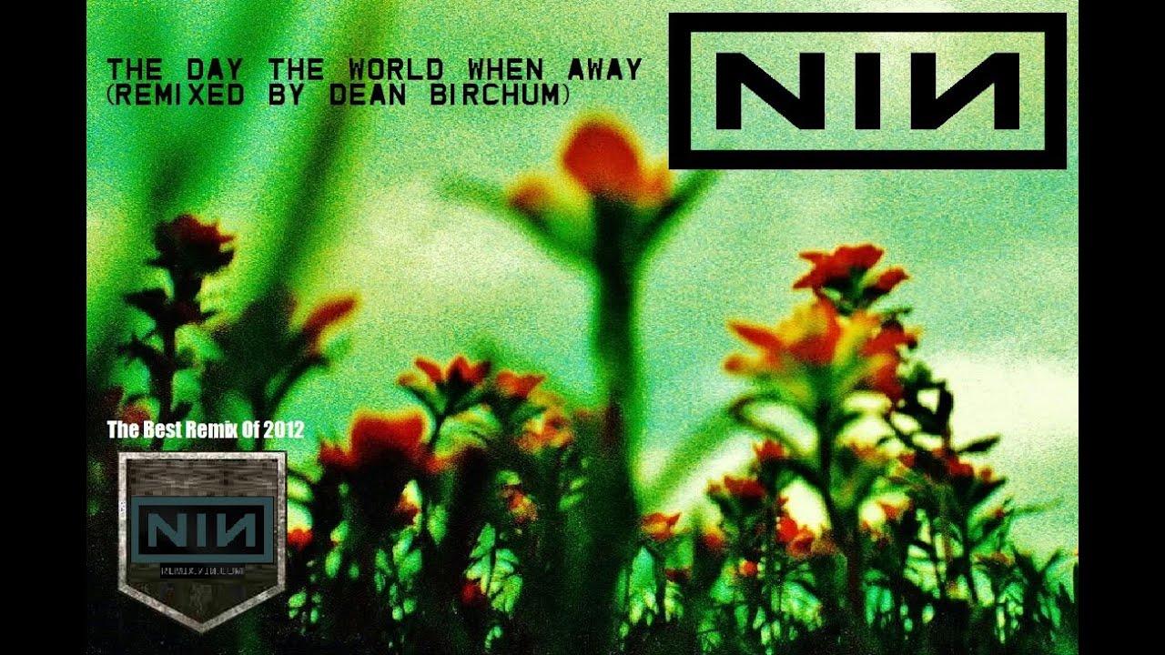 Nine Inch Nails - T.D.T.W.W.A. (Remixed By Dean Birchum) (2012 ...