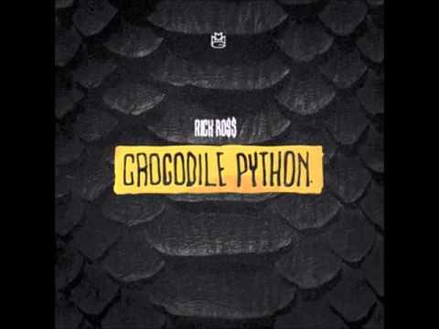 Rick Ross - Crocodile Python HD with lyrics