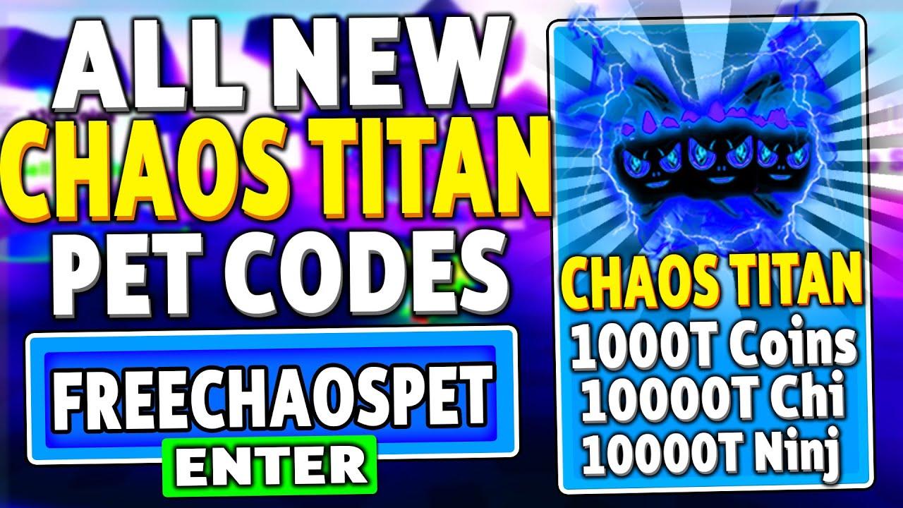 All New Free Chaos Titan Pet Update Codes In Ninja Legends