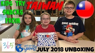 Kids Try Snacks from TAIWAN 🇹🇼 || Universal Yums July 2018 || KIDS LIFE 365 | 7.24.18