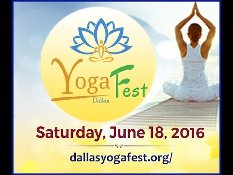 Dallas Yoga Fest 2016 - June 18th 2016