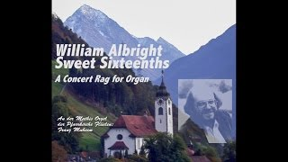 william-albright-sweet-sixteenths-a-concert-rag-for-organ