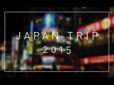 Japan Trip:  December 2015