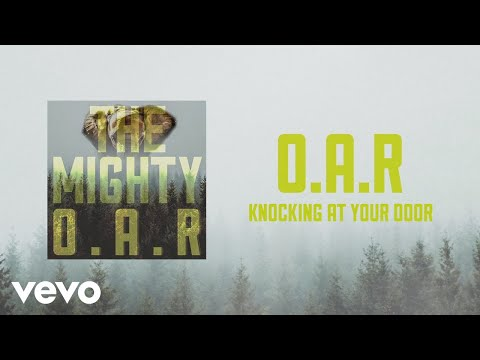 O.A.R. - Knocking at Your Door (Audio)