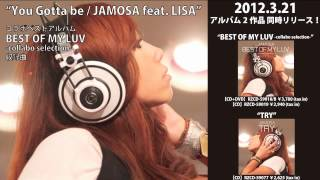 JAMOSA / 「BEST OF MY LUV -collabo selection-」「TRY」オフィシャルコメント