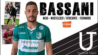 ⚽ BASSANI - MEIA / ATACANTE - Rodrigo Bassani da Cruz