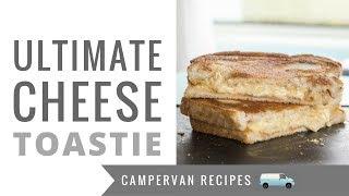 Camper Van Recipes! The ULTIMATE Cheese Toastie! Gooey, Cheesy and Hazardous to Health 😱😄