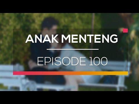 Anak Menteng - Episode 100