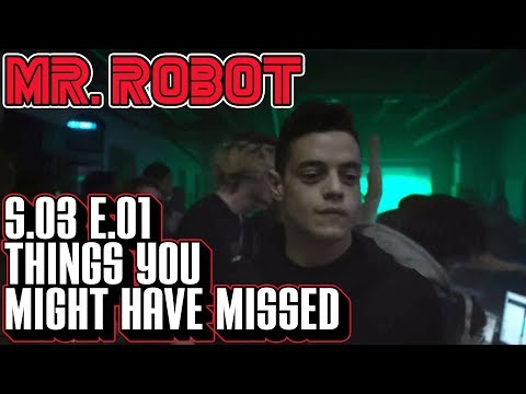 [Mr Robot] Season 3 Ep 1 Things You Might Have Missed | eps3.0_power-saver-mode.h Easter Eggs