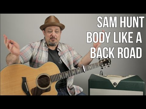 Sam Hunt - Body Like A Back Road - Guitar Lesson - How to Play Super Easy Acoustic Country